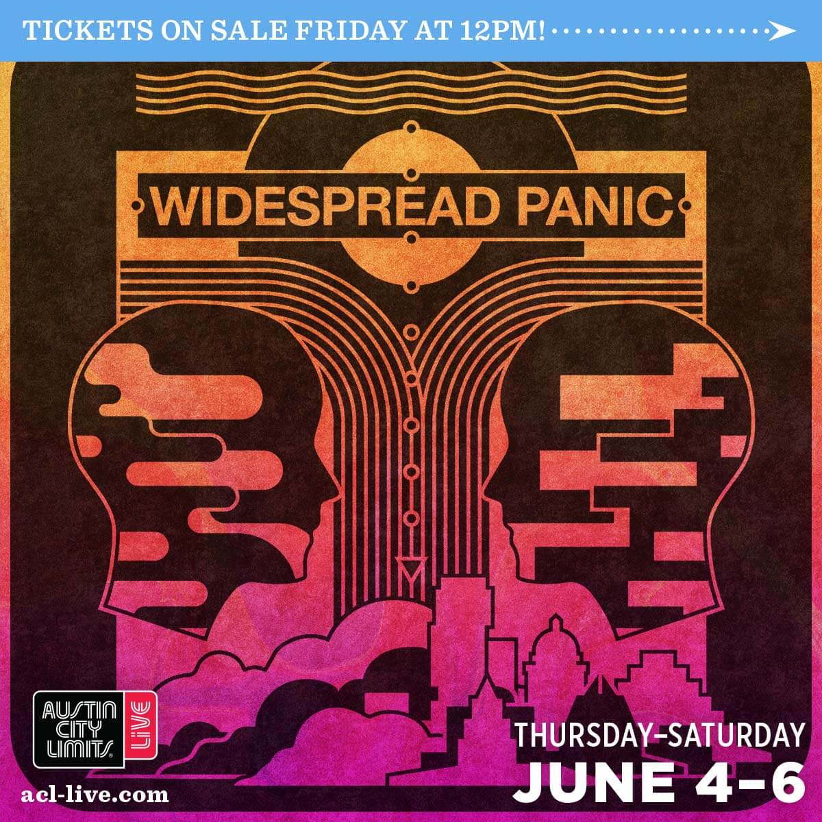 Widespread Panic - June 4, 5, & 6, 2020 | Austin, TX