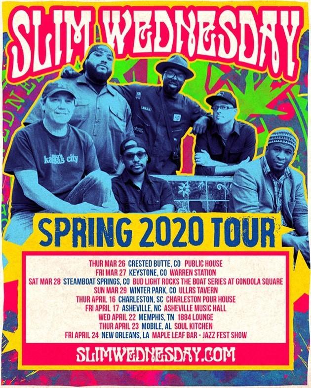 Slim Wednesday Spring 2020 Tour