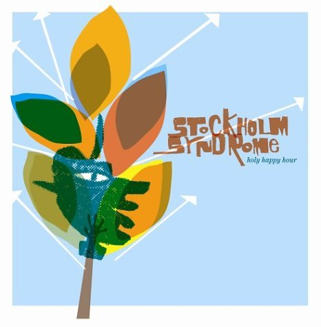 Stockholm Syndrome - Holy Happy Hour
