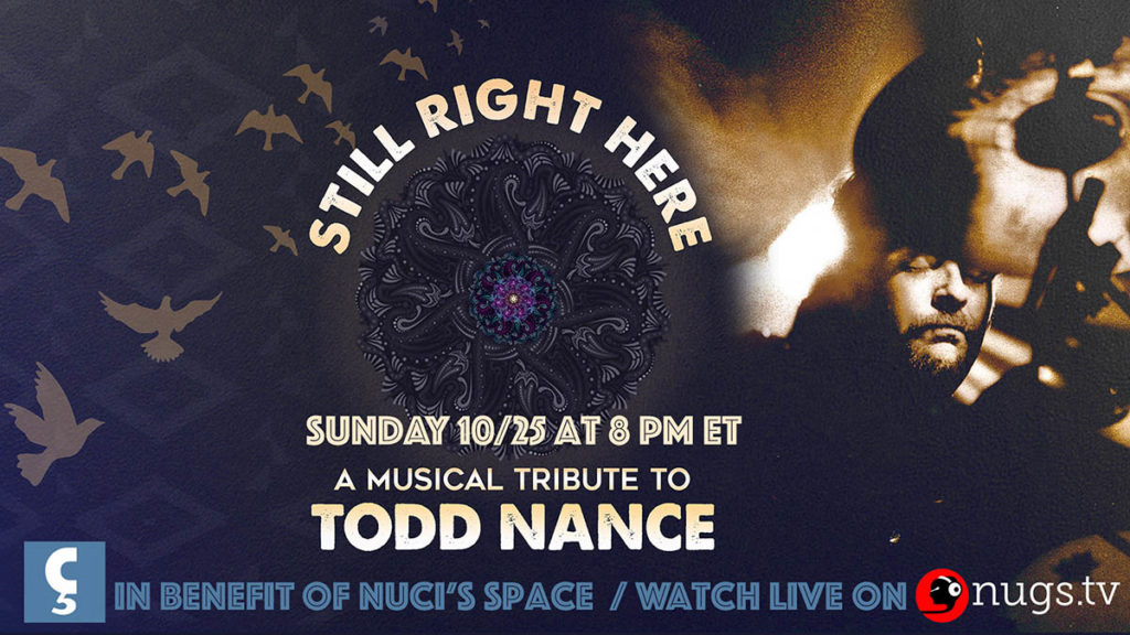Still Right Here A Musical Tribute to Todd Nance