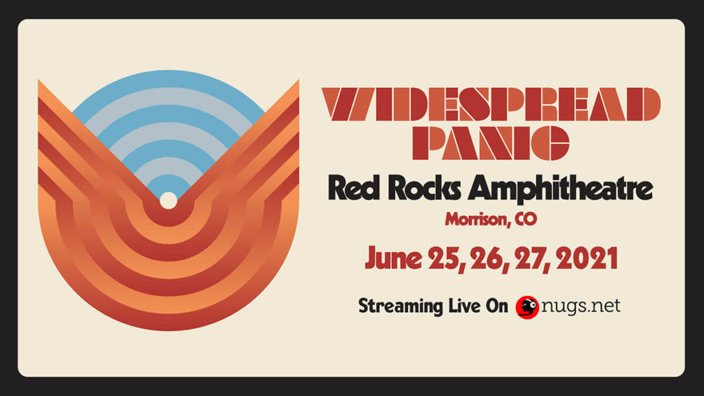 Widespread Panic Red Rocks 2021 Webcast on nugs.net