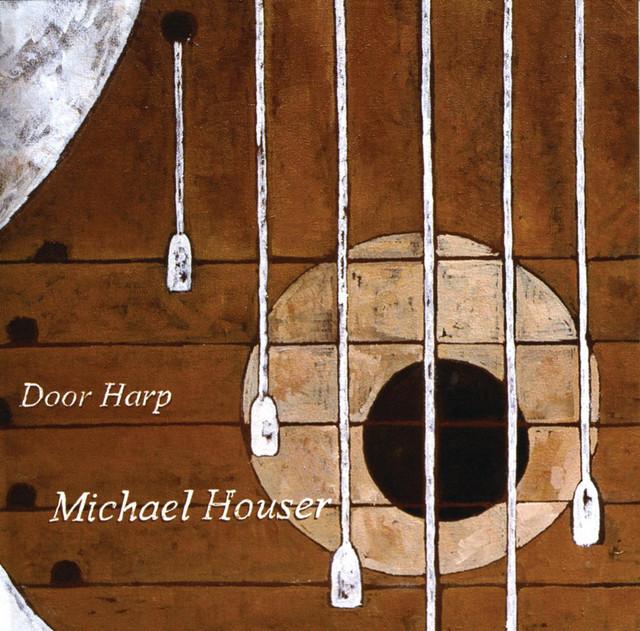 Michael Houser - Door Harp